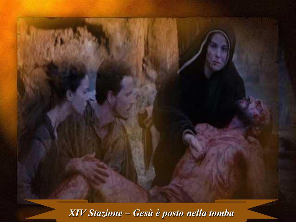 XIV Stazione – Gesù è posto nella tomba