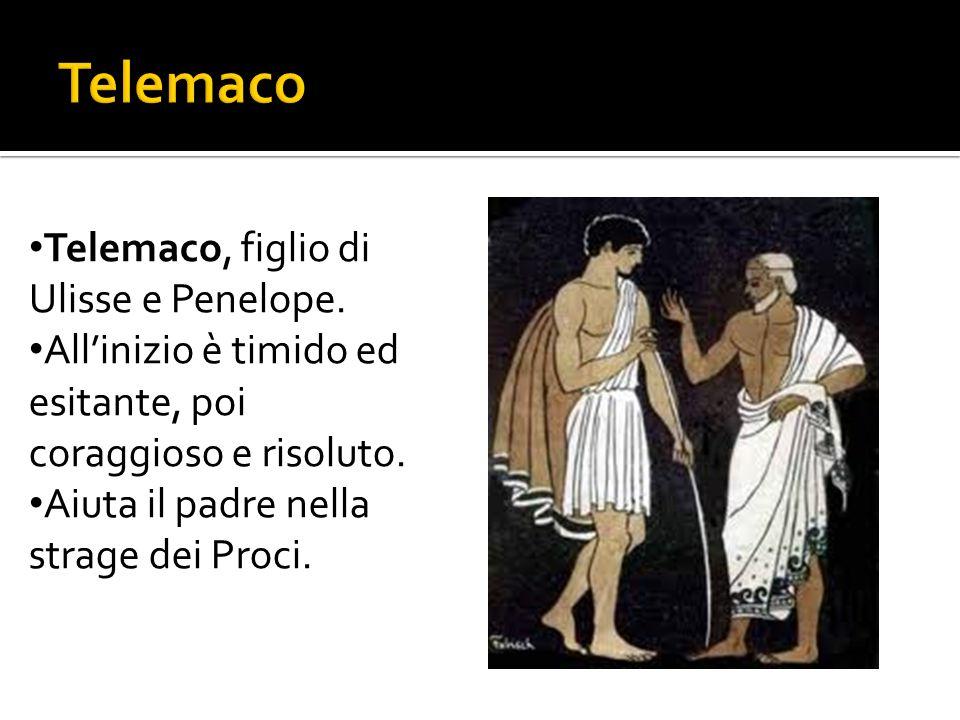 Telemaco Telemaco, figlio di Ulisse e Penelope.