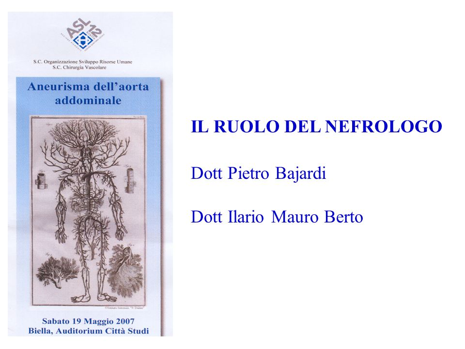IL RUOLO DEL NEFROLOGO Dott Pietro Bajardi Dott Ilario Mauro Berto
