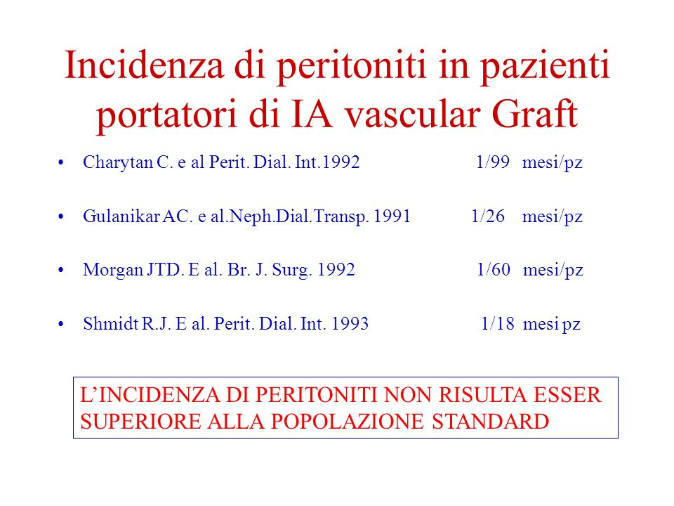 Incidenza di peritoniti in pazienti portatori di IA vascular Graft