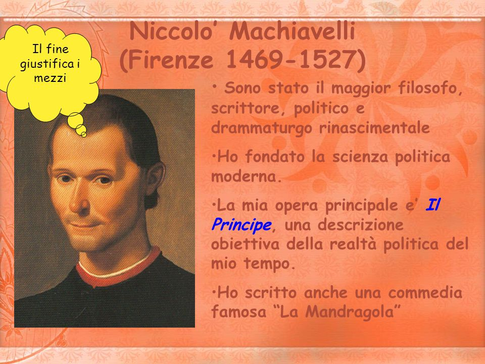 Niccolo' Machiavelli (Firenze 1469-1527)