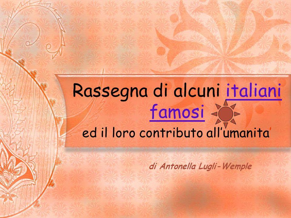 Rassegna di alcuni italiani famosi