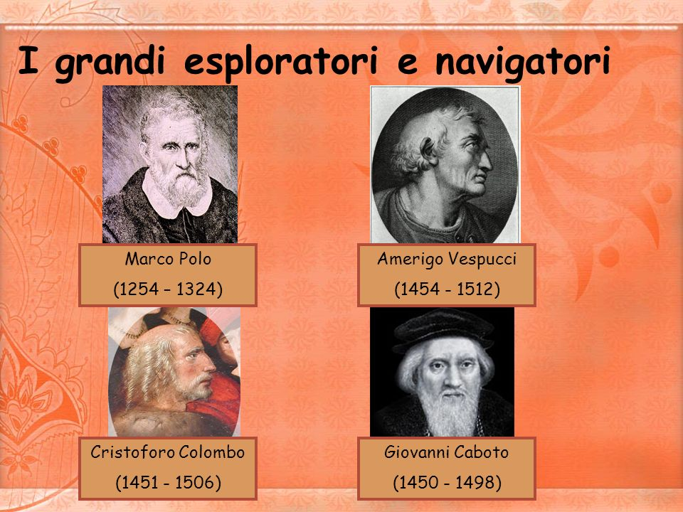 I grandi esploratori e navigatori