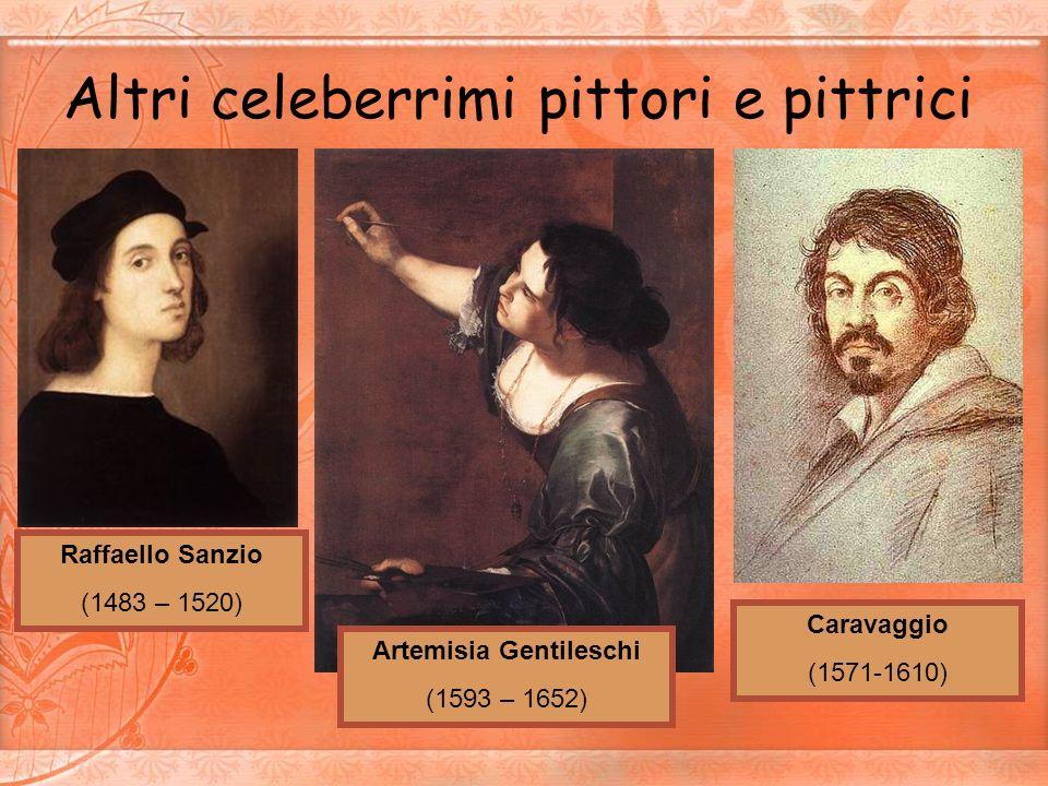 Altri celeberrimi pittori e pittrici