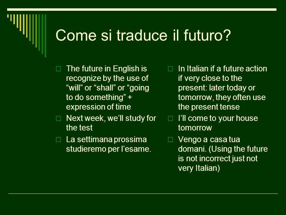 Come si traduce il futuro