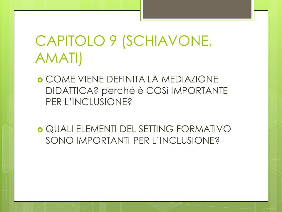 CAPITOLO 9 (SCHIAVONE, AMATI)