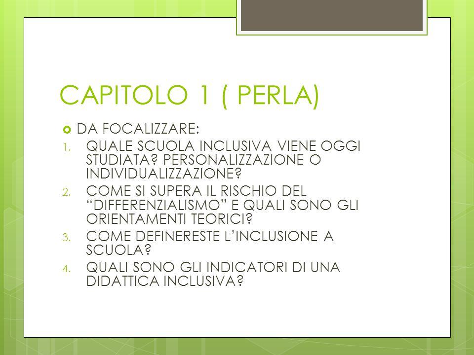 CAPITOLO 1 ( PERLA) DA FOCALIZZARE: