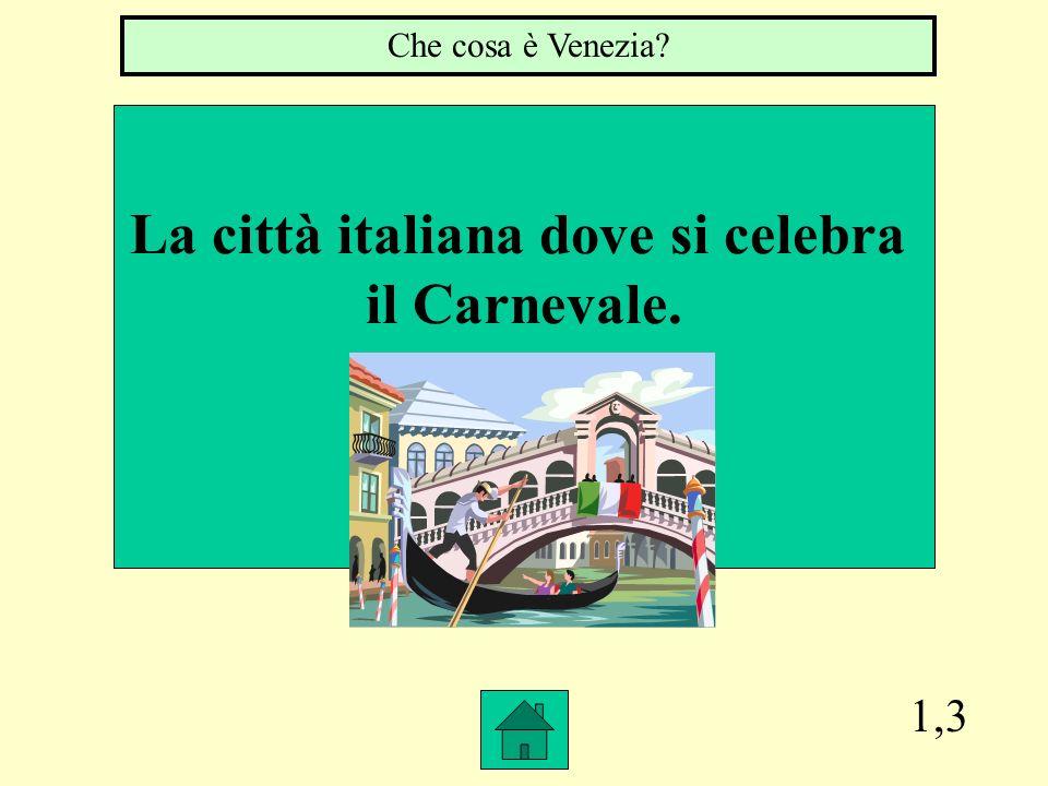 La città italiana dove si celebra