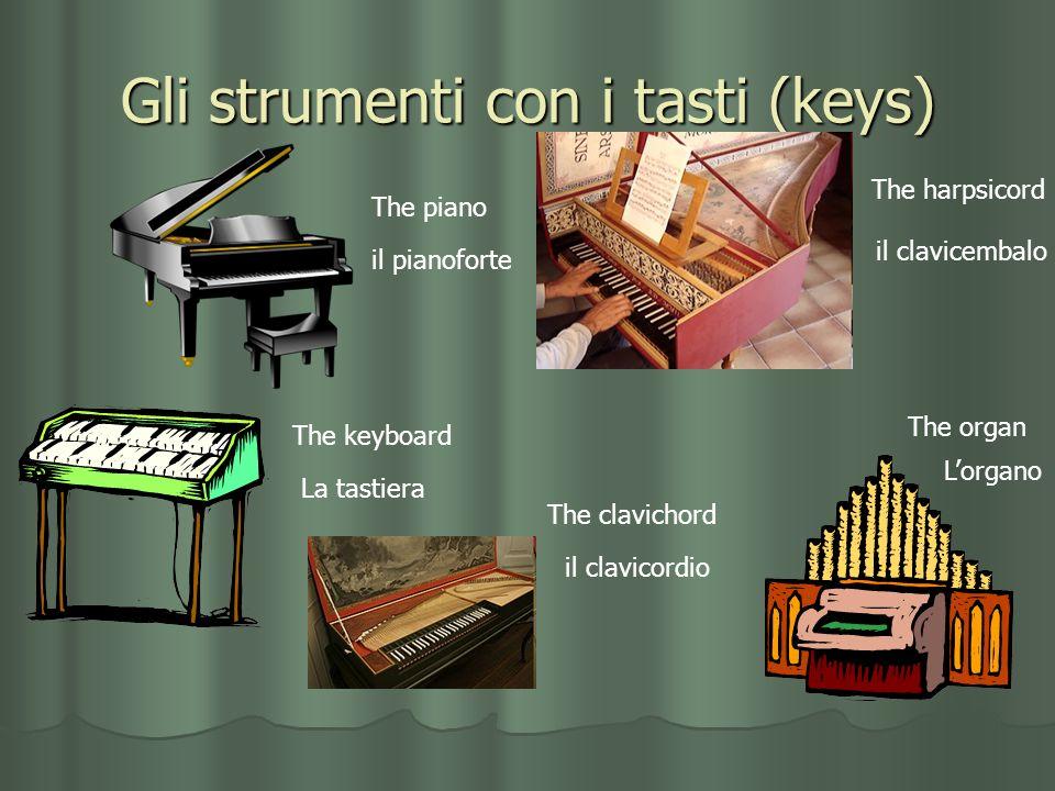 Gli strumenti con i tasti (keys)