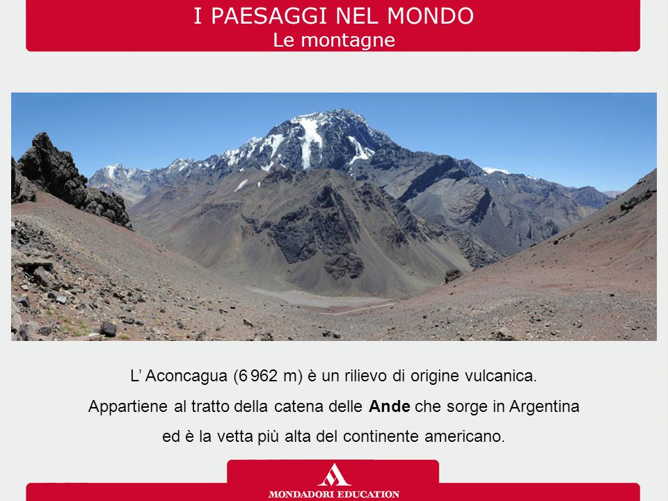 I PAESAGGI NEL MONDO Le montagne