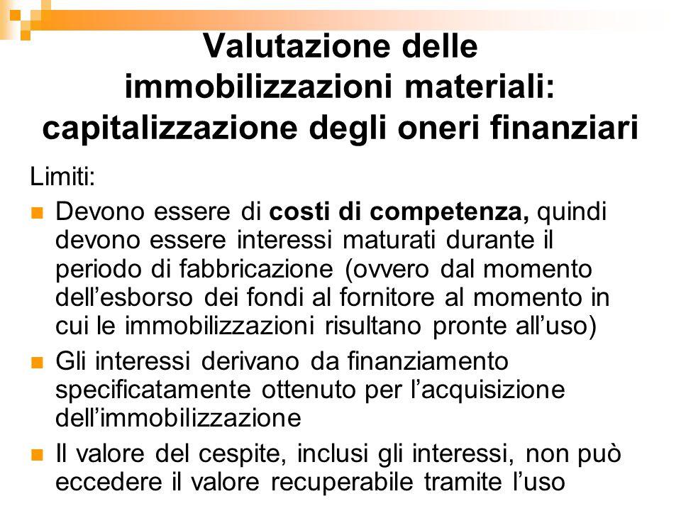 Valutazione delle immobilizzazioni materiali: capitalizzazione degli oneri finanziari