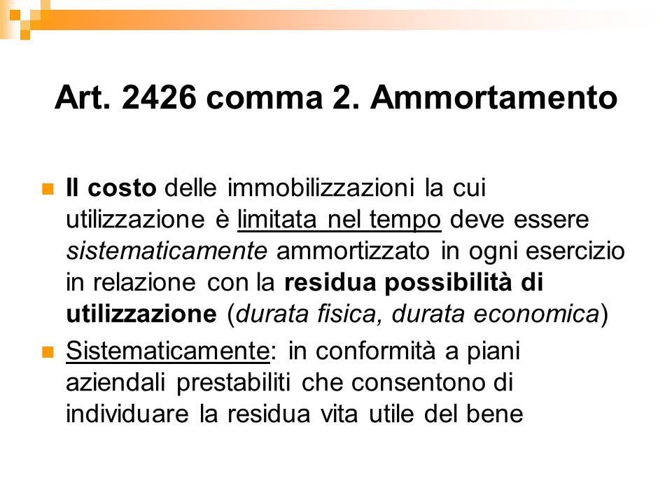 Art. 2426 comma 2. Ammortamento