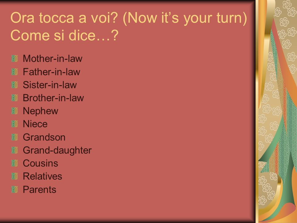 Ora tocca a voi (Now it's your turn) Come si dice…