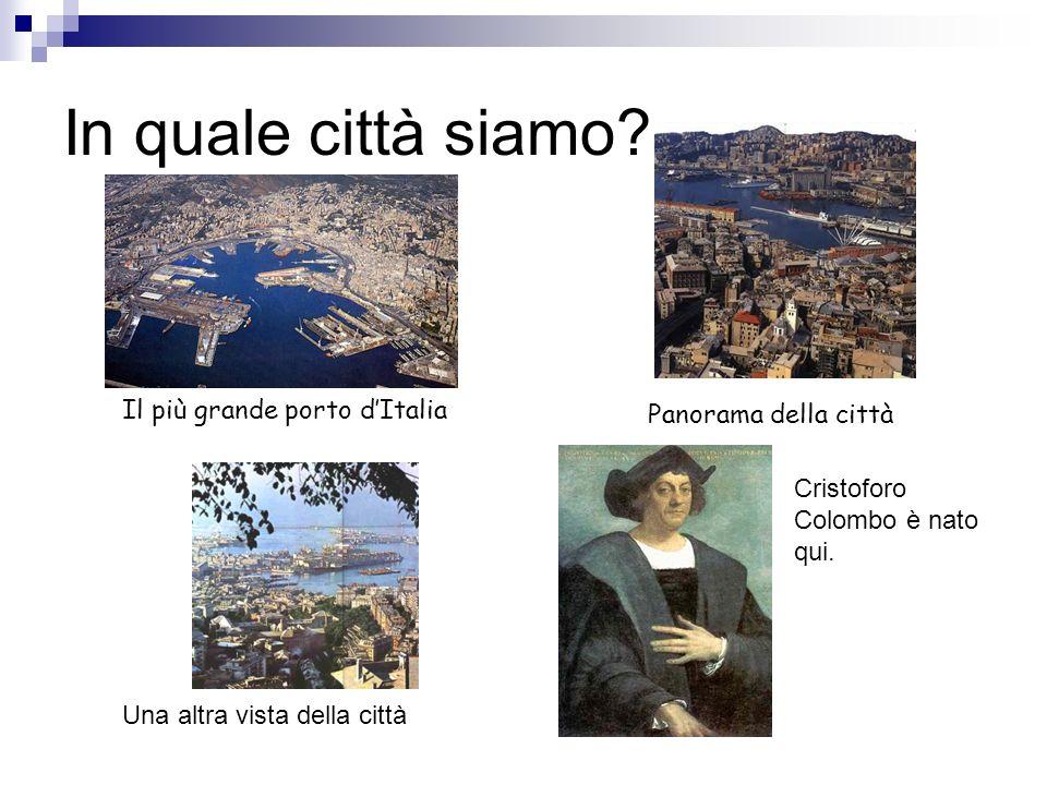 In quale città siamo Il più grande porto d'Italia