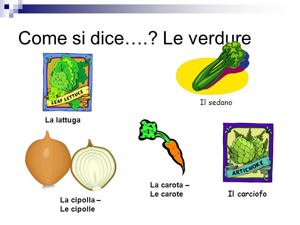 Come si dice…. Le verdure
