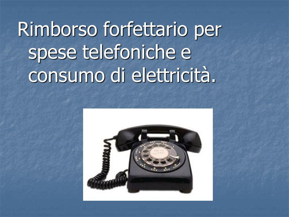 Rimborso forfettario per spese telefoniche e consumo di elettricità.