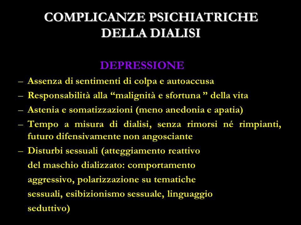 COMPLICANZE PSICHIATRICHE DELLA DIALISI