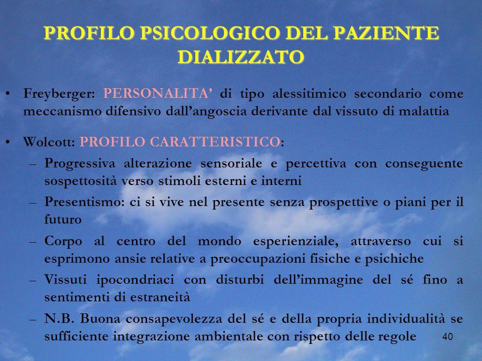 PROFILO PSICOLOGICO DEL PAZIENTE DIALIZZATO