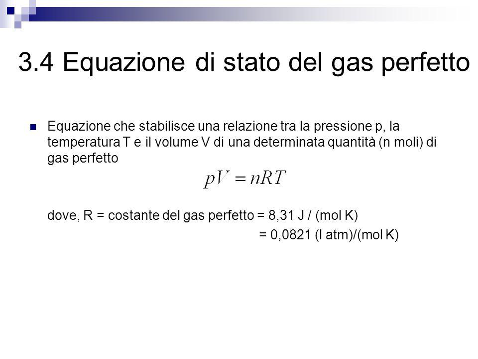 3.4 Equazione di stato del gas perfetto
