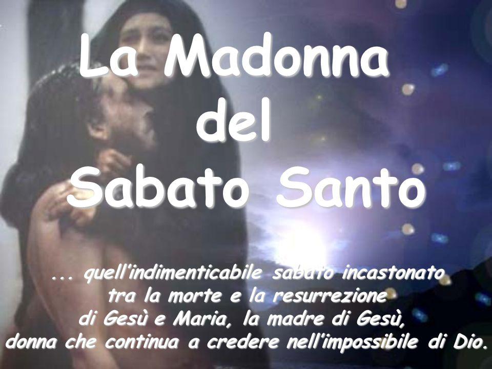 La Madonna del Sabato Santo