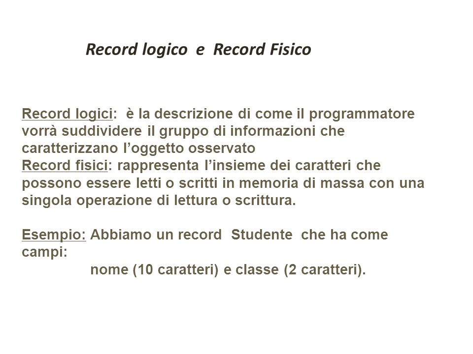 Record logico e Record Fisico