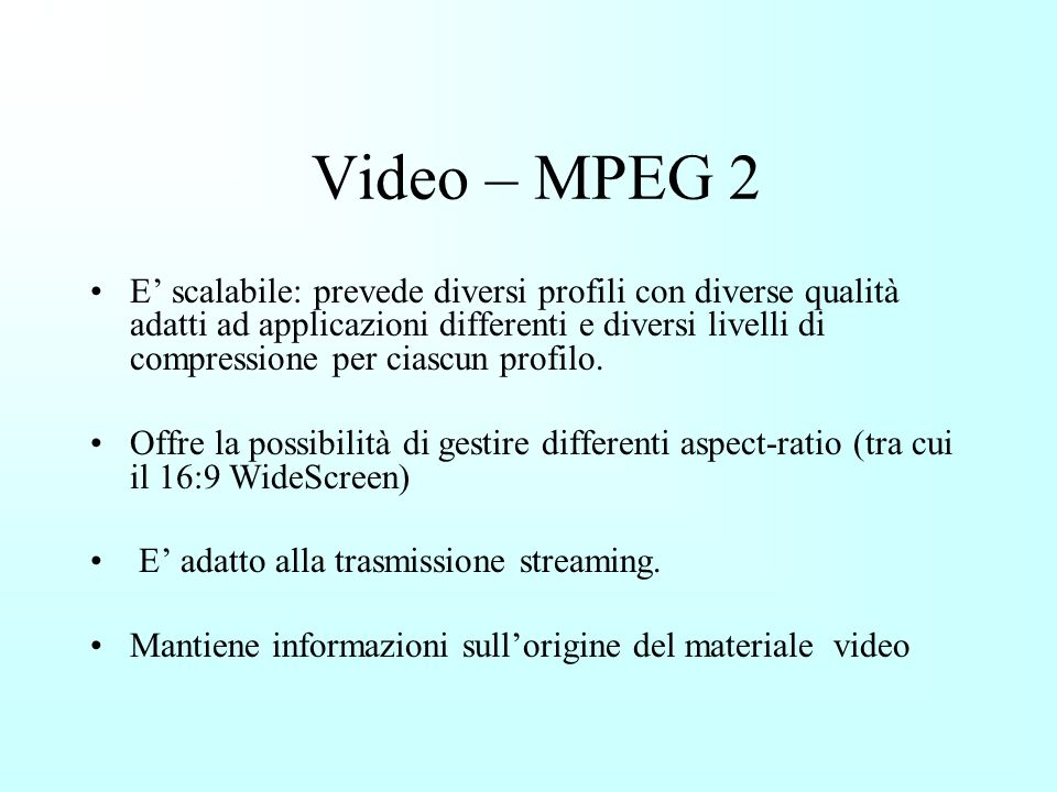 Video – MPEG 2