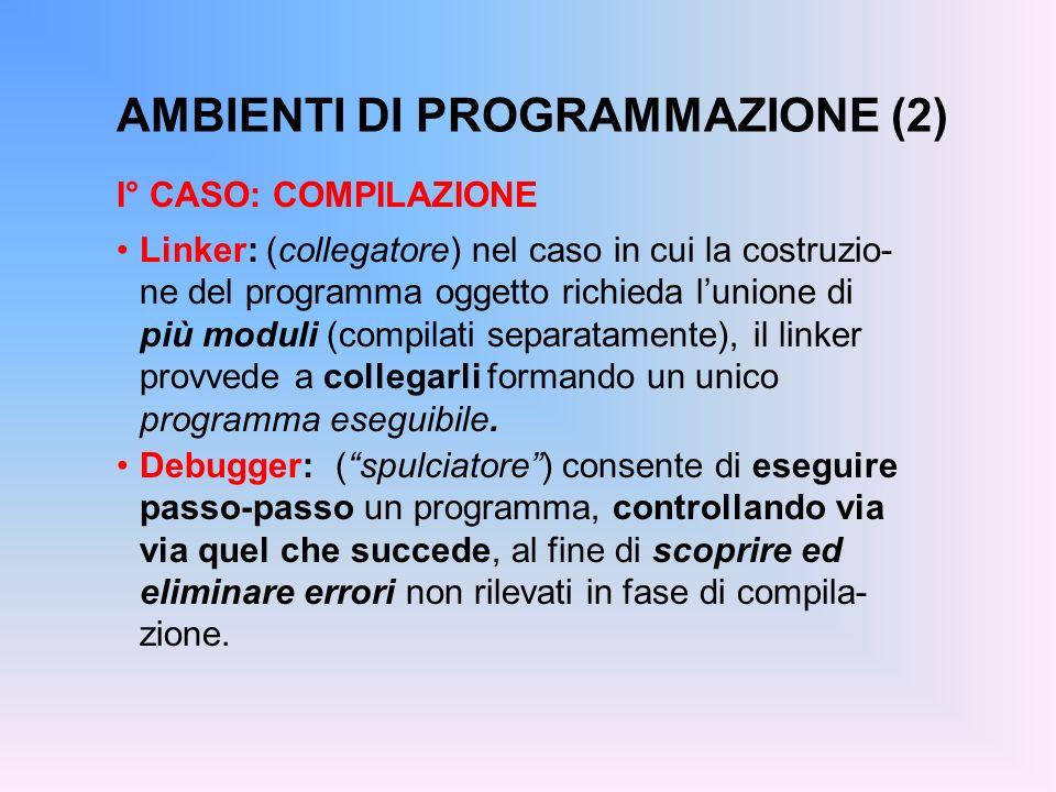 AMBIENTI DI PROGRAMMAZIONE (2)