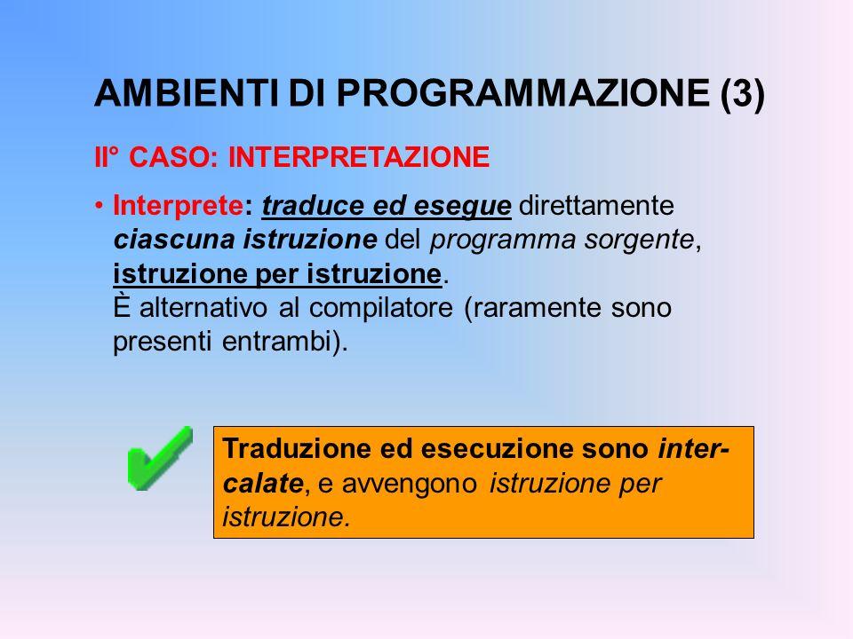 AMBIENTI DI PROGRAMMAZIONE (3)