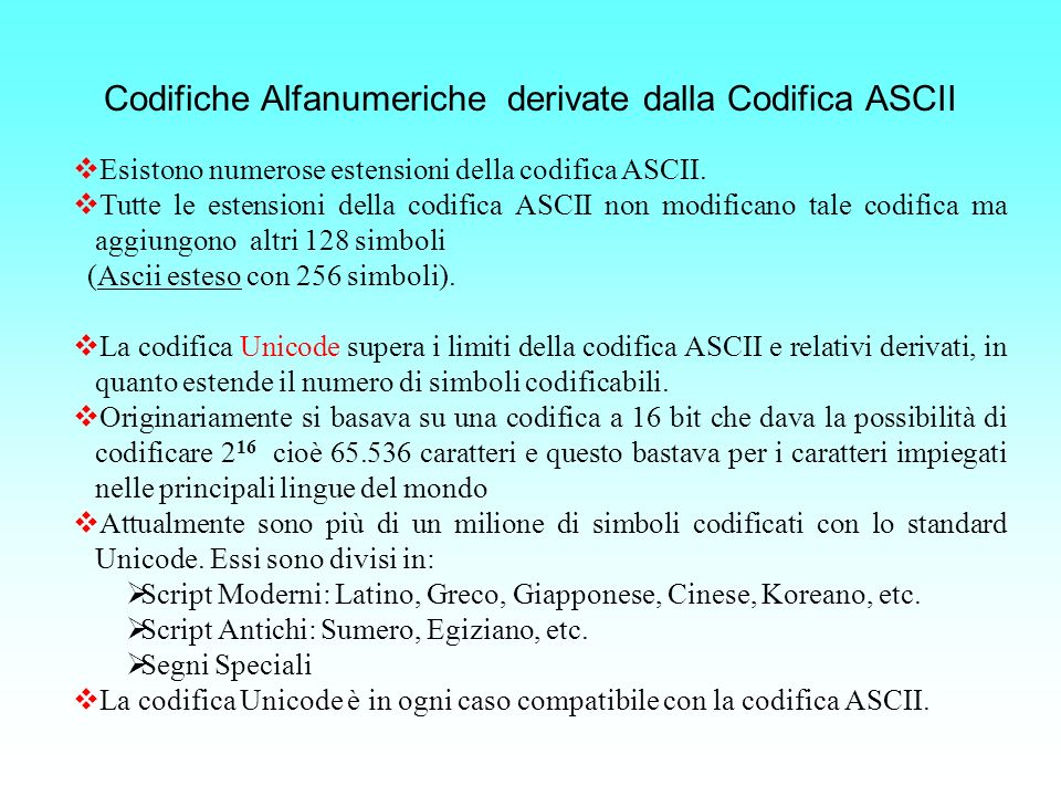 Codifiche Alfanumeriche derivate dalla Codifica ASCII