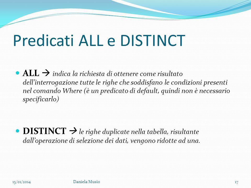 Predicati ALL e DISTINCT