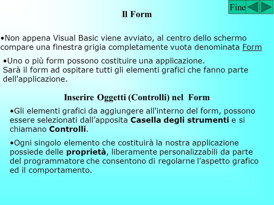 Inserire Oggetti (Controlli) nel Form