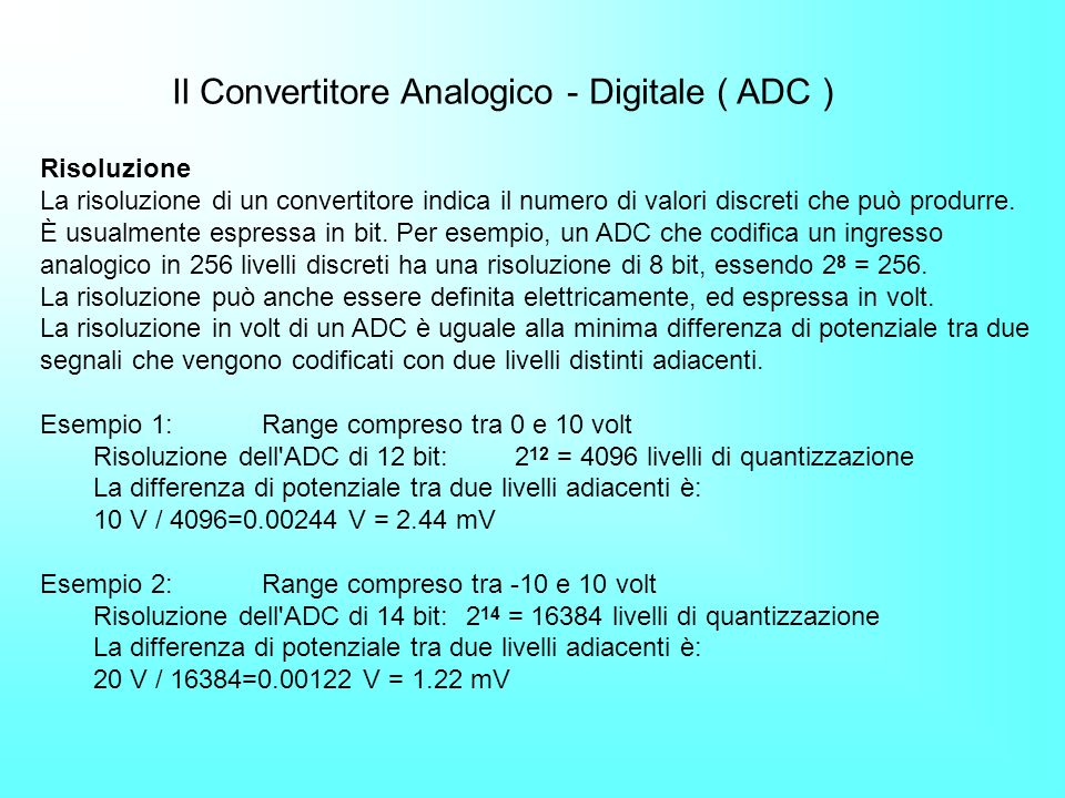 Il Convertitore Analogico - Digitale ( ADC )