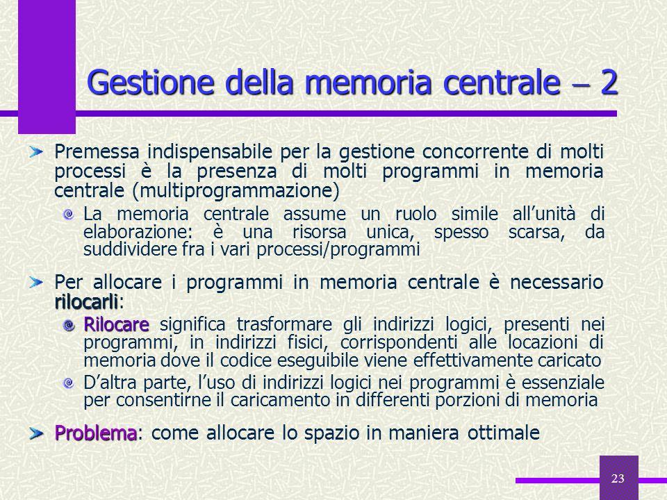 Gestione della memoria centrale  2