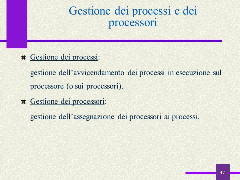 Gestione dei processi e dei processori