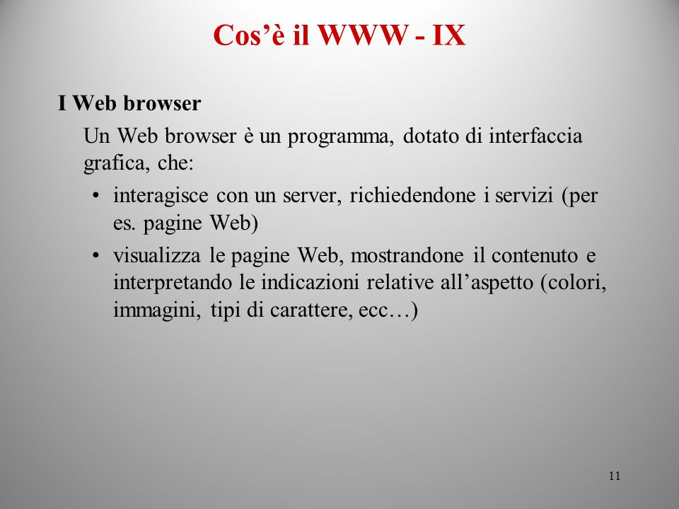 Cos'è il WWW - IX I Web browser