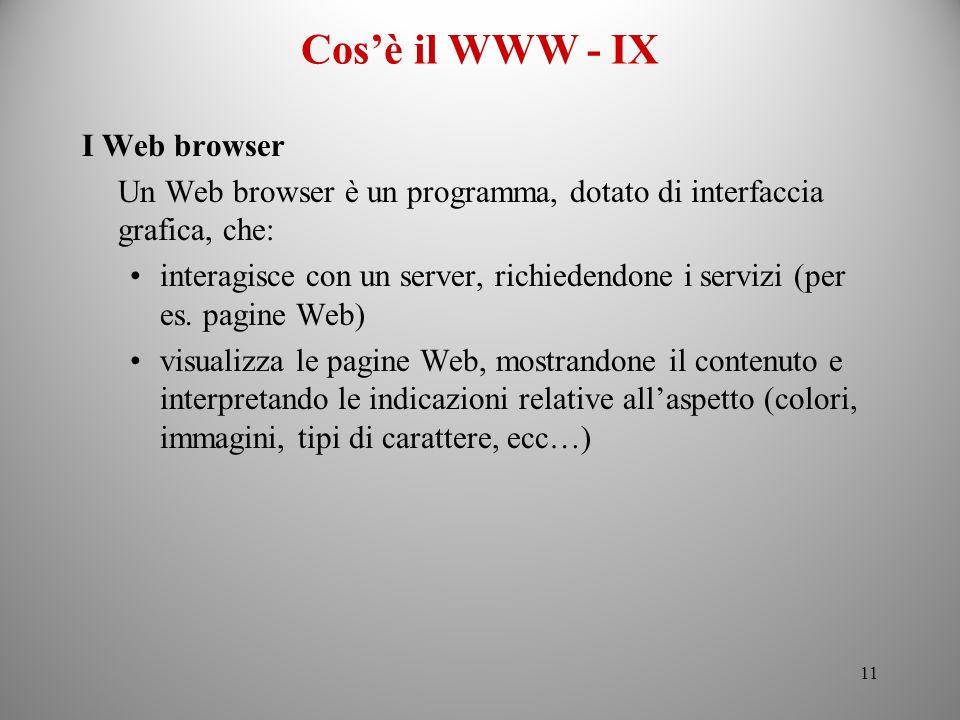 Cos'è il WWW - IX I Web browser