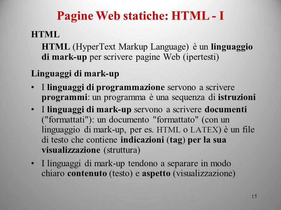 Pagine Web statiche: HTML - I