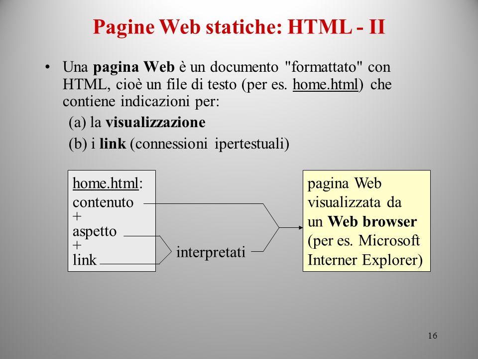Pagine Web statiche: HTML - II