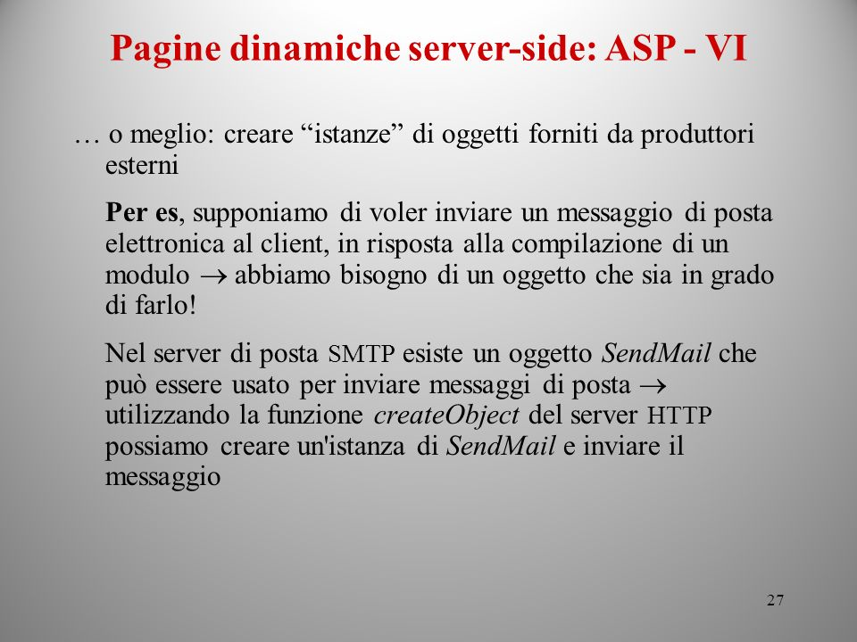 Pagine dinamiche server-side: ASP - VI
