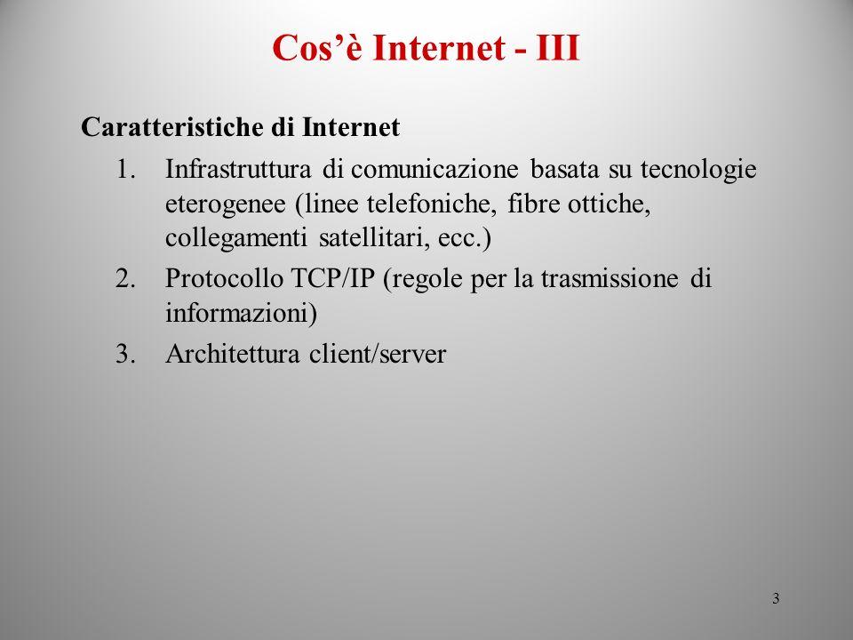 Cos'è Internet - III Caratteristiche di Internet