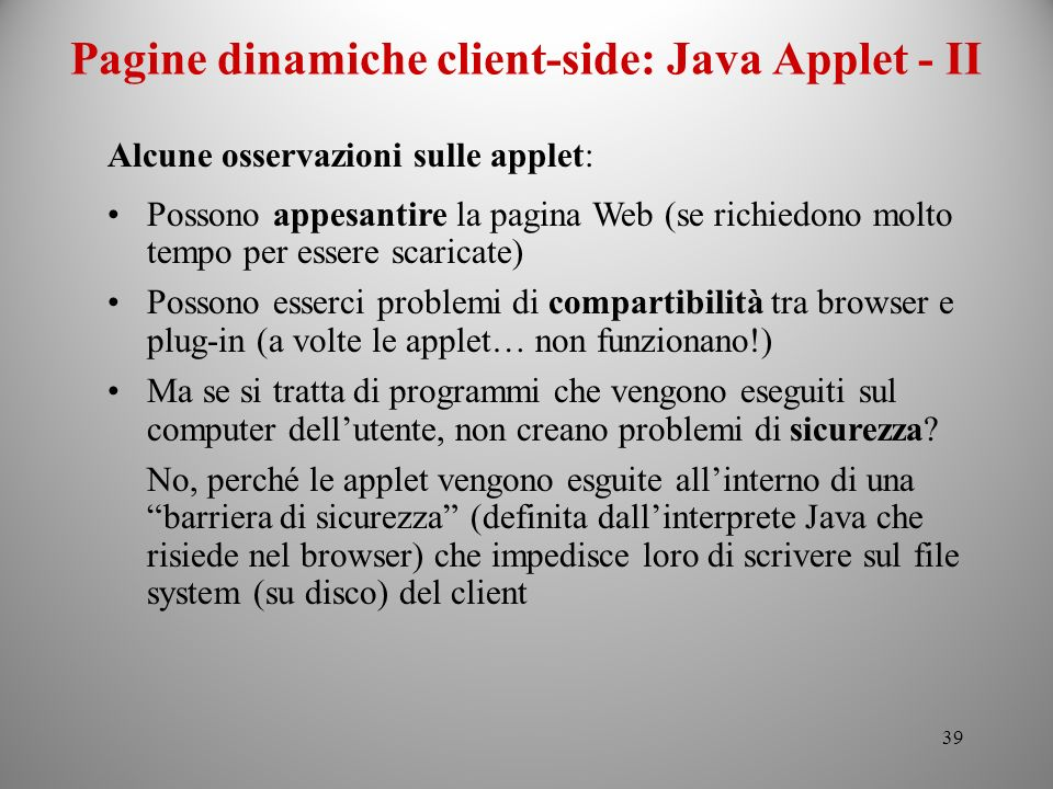 Pagine dinamiche client-side: Java Applet - II