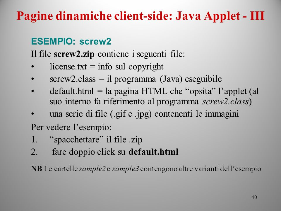 Pagine dinamiche client-side: Java Applet - III
