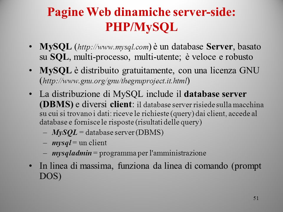 Pagine Web dinamiche server-side: PHP/MySQL
