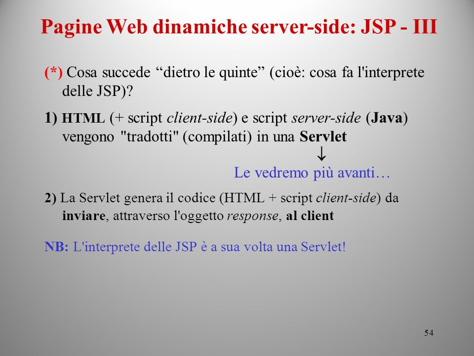 Pagine Web dinamiche server-side: JSP - III