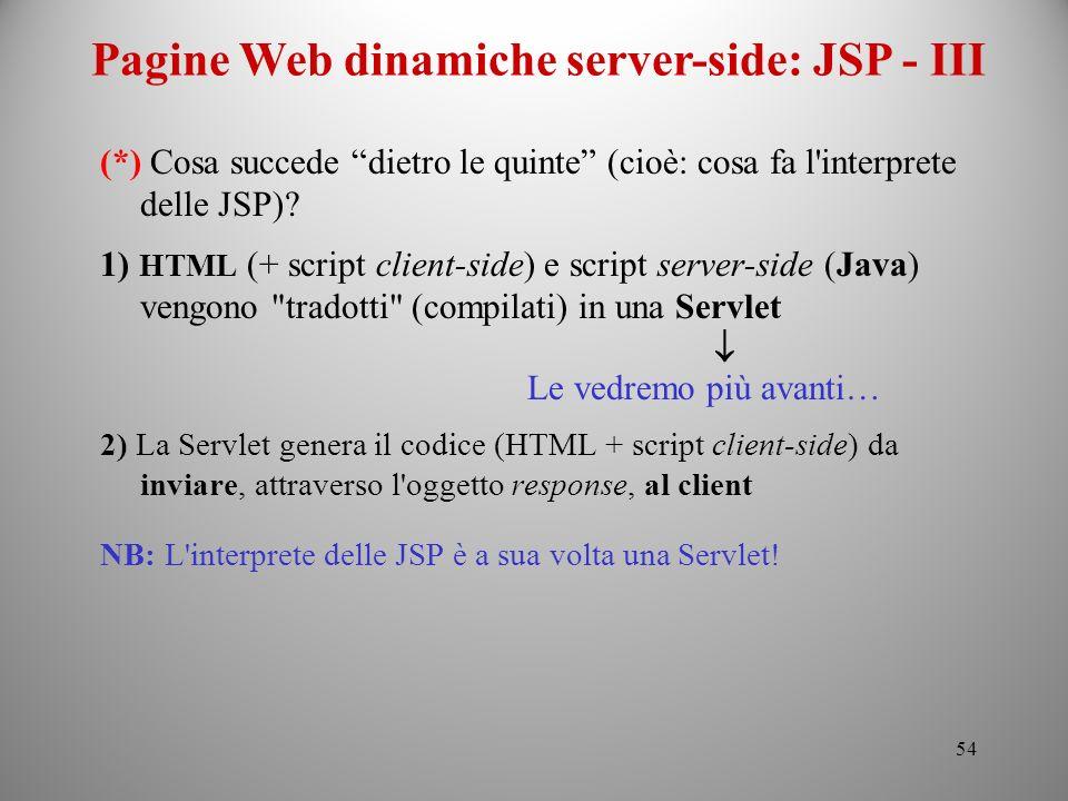 Pagine Web dinamiche server-side: JSP - III