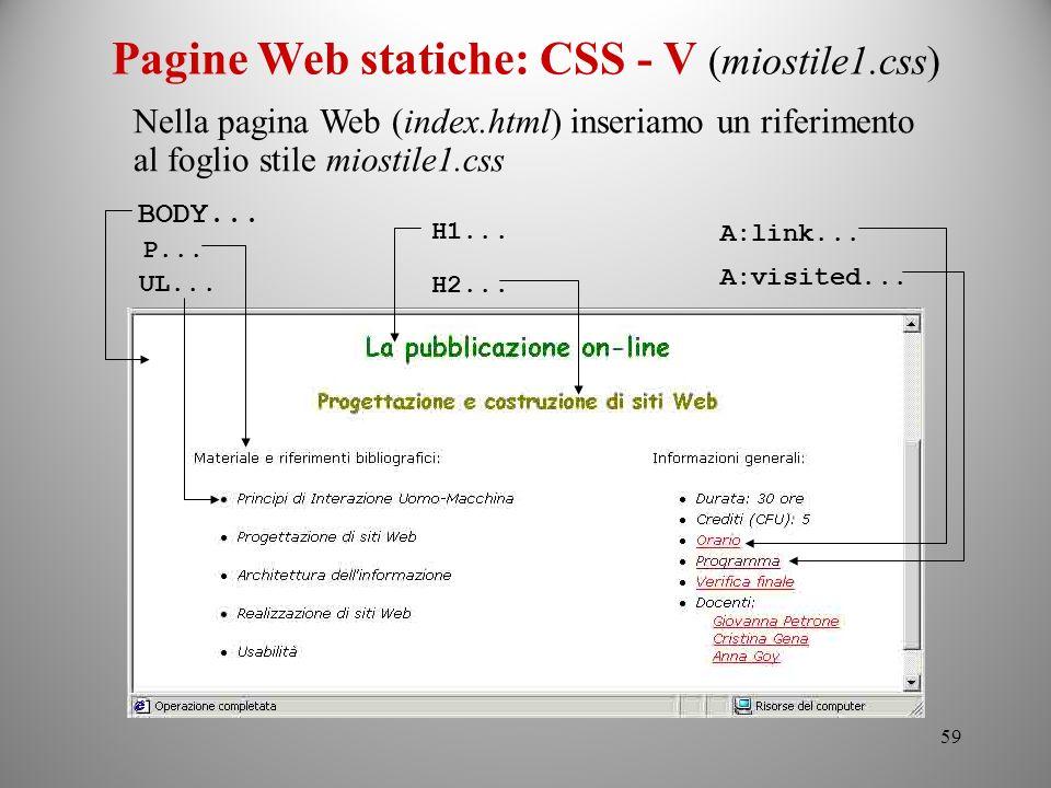 Pagine Web statiche: CSS - V (miostile1.css)