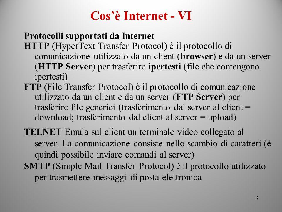 Cos'è Internet - VI Protocolli supportati da Internet