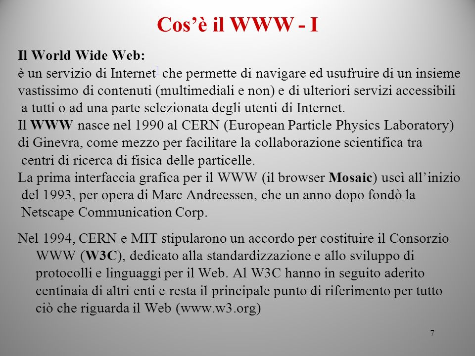 Cos'è il WWW - I Il World Wide Web: