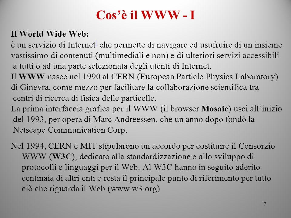 Cos'è il WWW - I Il World Wide Web: