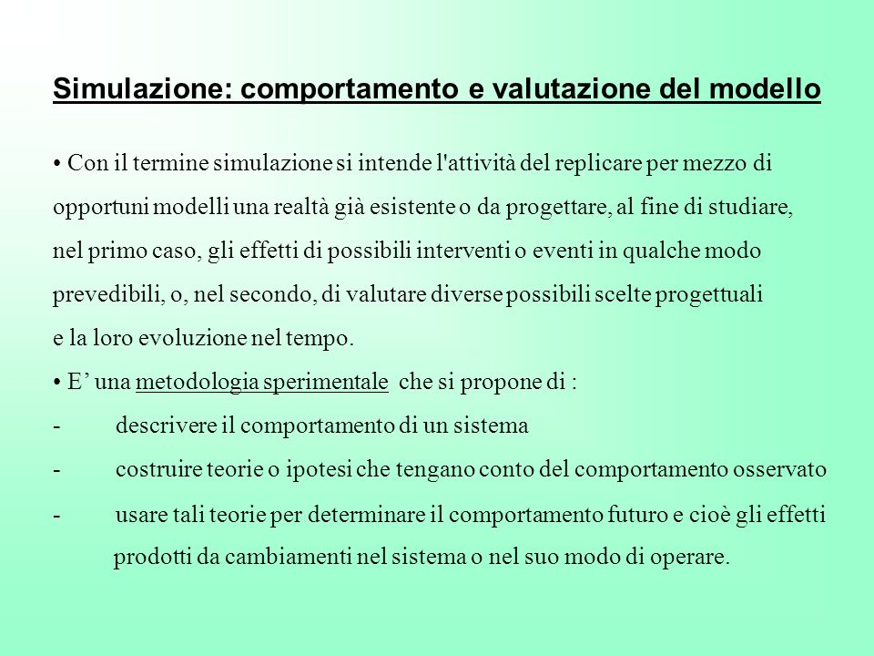 Simulazione: comportamento e valutazione del modello